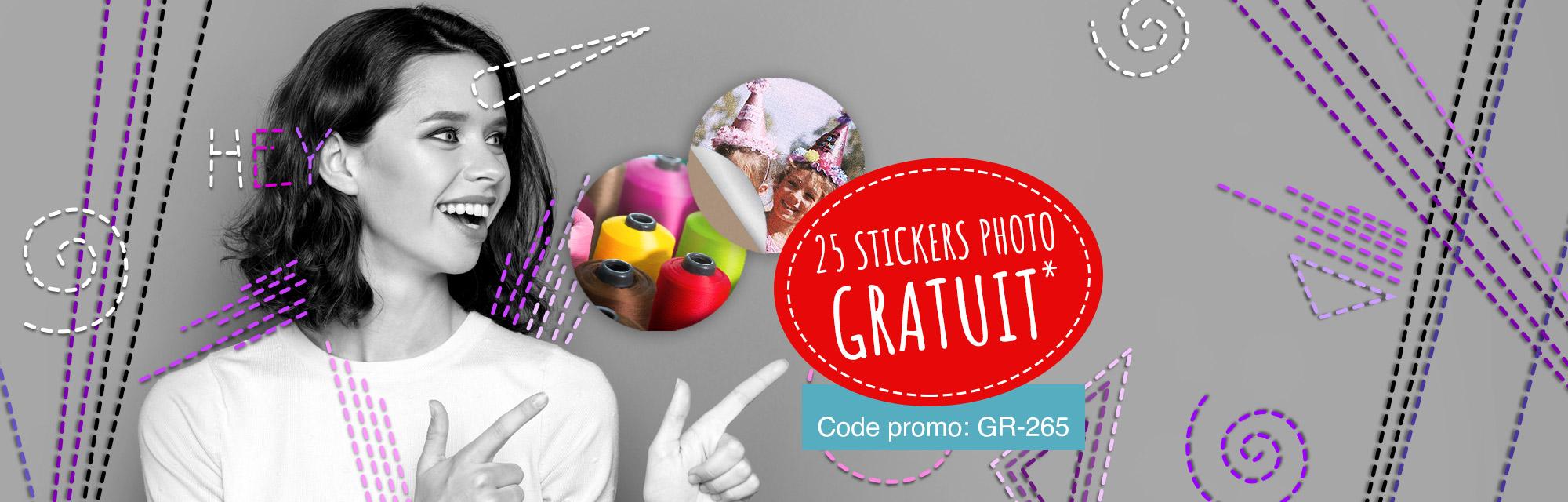 Offre spéciale: Nous vous offrons 25 stickers avec la photo de votre choix!*